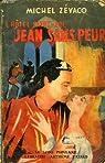 L'Hôtel Saint-Pol : Jean sans peur par Michel