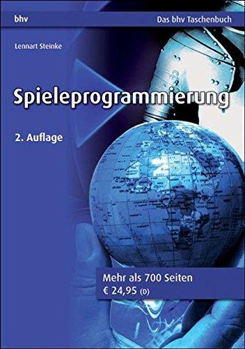 Spieleprogrammierung (DAS bhv TASCHENBUCH)