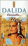 Dalida : Éternelle? [VHS]