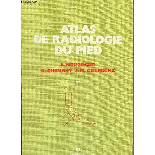 Atlas de radiologie du pied