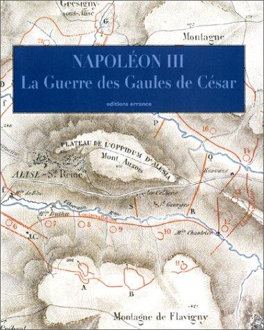 La guerre des Gaules : Histoire de Jules César