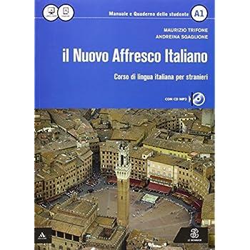 Il Nuovo Affresco Italiano A1. Corso Di Lingua Italiana Per Stranieri. Con Cd Audio