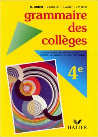 Grammaire des Collèges 4ème. Elève