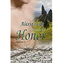 A través del honor (Highlands nº 2)