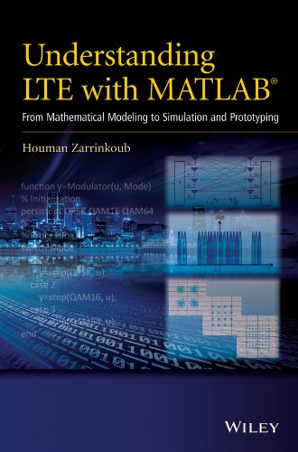 Understanding LTE with MATLAB: From Mathematical Modeling to Simulation and Prototyping (Handheld-elektronik)
