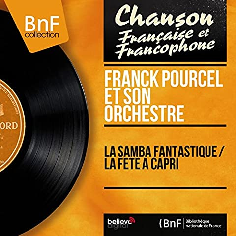 La samba fantastique / La fête à Capri (Mono Version)