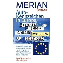 Auto-Kennzeichen in Europa (MERIAN Reise-Kompasse)