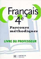 Français, parcours méthodiques, 4e
