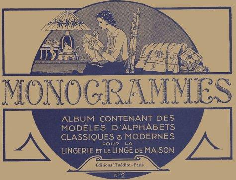 , Album contenant des modèles d'alphabets classiques et modernes pour la lingerie et le linge de maison (L Monogramm)