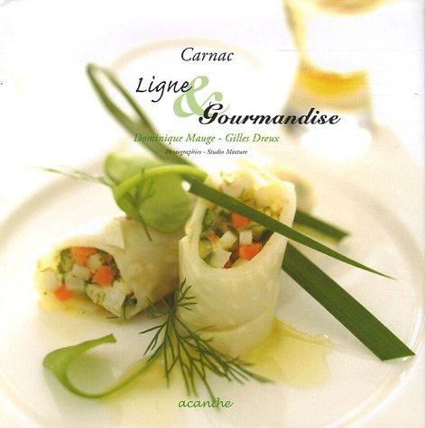 Carnac : Ligne & Gourmandise