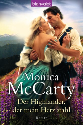 Der Highlander, der mein Herz stahl: Roman -