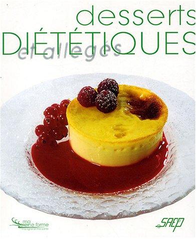 Desserts diététiques et allégés par Rachel Dornier