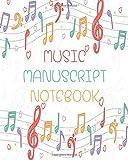 #10: Music Manuscript Notebook: Blank Sheet Music Notebook, Manuscript Paper, Musicians Notebook, Colorful Notebook, 12 Staves, 8x10 Notebook