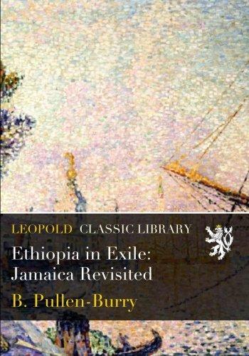 Ethiopia in Exile: Jamaica Revisited por B. Pullen-Burry