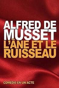 L'Âne et le Ruisseau par  Alfred de Musset