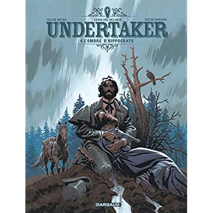 Undertaker - tome 4 - L'Ombre d'Hippocrate