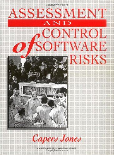 Assessment and Control of Software Risks (Yourdon Press Computing Series)