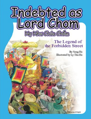Indebted as Lord Chom: The Legend of the Forbidden Street by Song Ha (2006-12-01)
