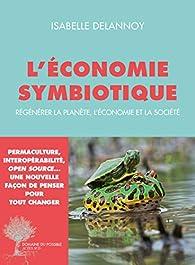 L'économie symbiotique par Isabelle Delannoy