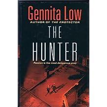 The Hunter by Gennita Low (2005-08-01)
