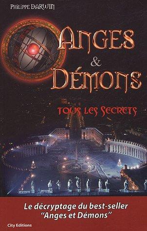 Anges et Démons, tous les secrets