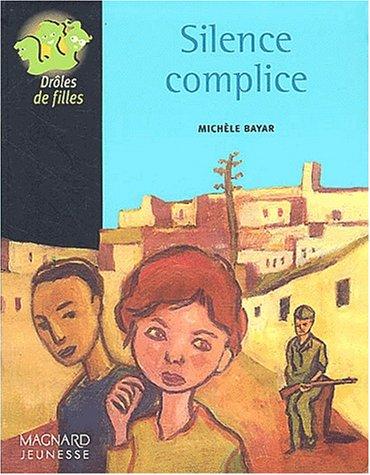 Silence complice