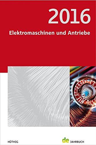 Jahrbuch Elektromaschinen und Antriebe 2016 (de-Jahrbuch)