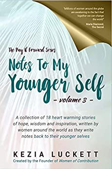 Notes to My Younger Self (The Pay It Forward Series Book 3) (English Edition) van [Luckett, Kezia]