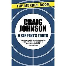 A Serpent's Tooth (A Walt Longmire Mystery) by Craig Johnson (2014-03-14)