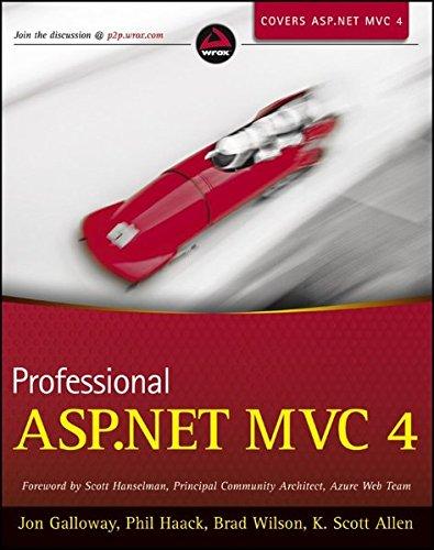 Professional ASP.NET MVC 4 (Wrox Professional Guides)