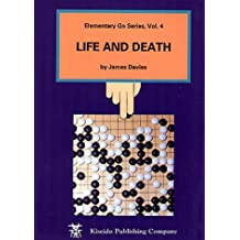 Life and Death: Life & Death (Elementary Go Series)