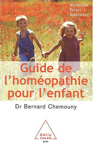 Guide de l'homopathie pour l'enfant