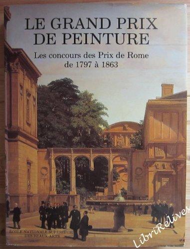 Les concours des prix de Rome de 1797 à 1863
