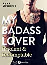 My Badass Lover:  Insolent & indomptable par Wendell