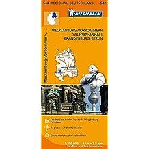 Michelin Mecklenburg-Vorpommern, Sachsen-Anhalt, Brandenburg, Berlin: Straßen- und Tourismuskarte 1:350.000 (MICHELIN Regionalkarten)