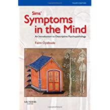 Sims' Symptoms in the Mind: An Introduction to Descriptive Psychopathology (Made Memorable)