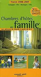 Chambres d'hôtes en famille : Edition 2006-2007