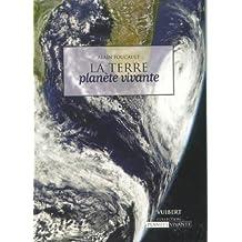 La terre : Planète vivante
