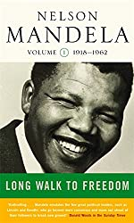 Long Walk To Freedom Vol 1: 1918-1962: Early Years, 1918-1962 v. 1