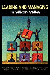 Leading and Managing in Silicon Valley