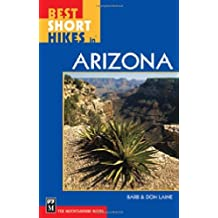 Best Short Hikes in Arizona by Don Laine (2006-01-01)