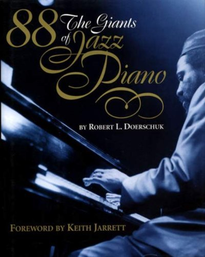 88: The Giants of Jazz Piano (English Edition)