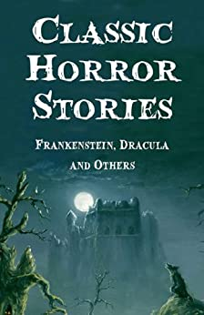 Classic Horror Stories: Five-Book Bundle by [Various Authors]