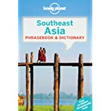 Southeast Asia Phrasebook & Dictionary (Lonely Planet Phrasebook and Dictionary)