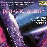 Songtexte von Erich Kunzel and the Cincinnati Pops Orchestra - Fantastic Journey