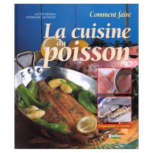 La cuisine du poisson : Comment faire
