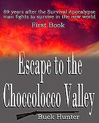 Escape to the Choccolocco Valley (Survival Apocalypse Book 1)