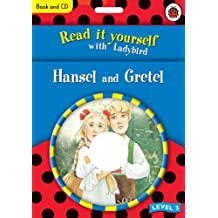 Hansel and Gretel (Read It Yourself with Ladybird), 1 Audio-CD w. Mini Book (Read it Yourself - Level 3)