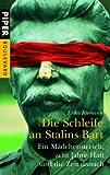 Die Schleife an Stalins Bart: Ein Mädchenstreich, acht Jahre Haft und die Zeit danach (Piper Taschenbuch, Band 6165) - Erika Riemann