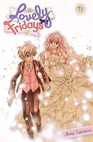 Lovely Fridays T11 par Arina Tanemura